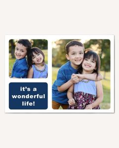 Wonderful Life 5x7 Card